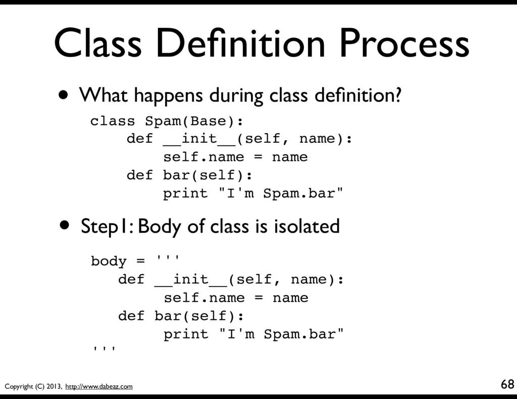 Copyright (C) 2013, http://www.dabeaz.com Class...