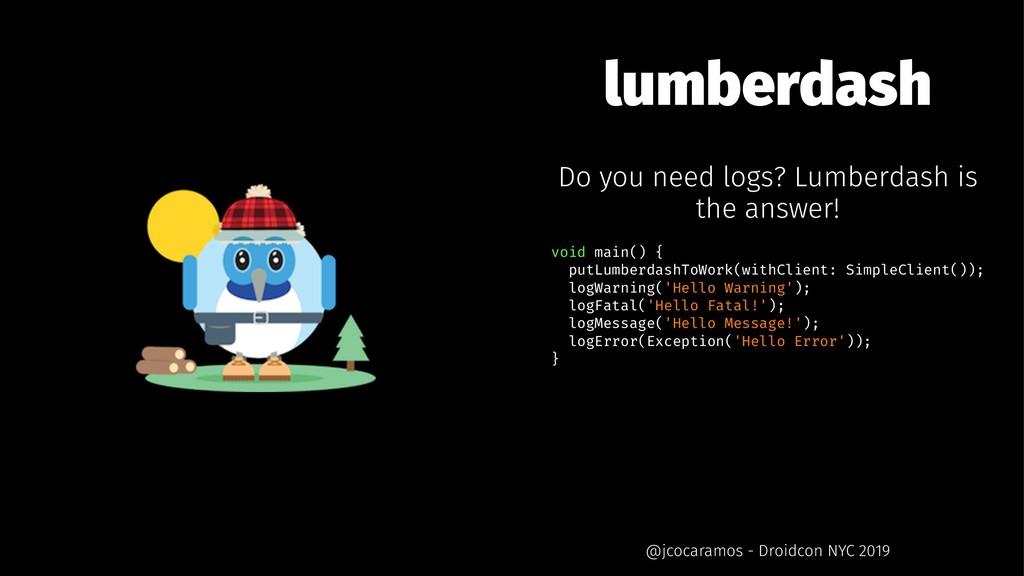 lumberdash Do you need logs? Lumberdash is the ...