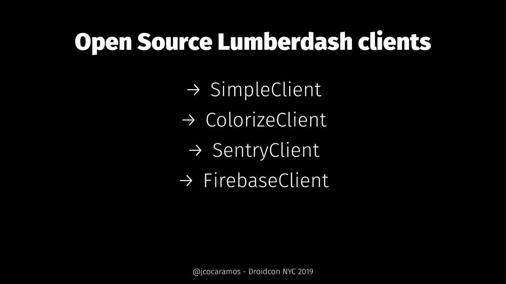 Open Source Lumberdash clients → SimpleClient →...