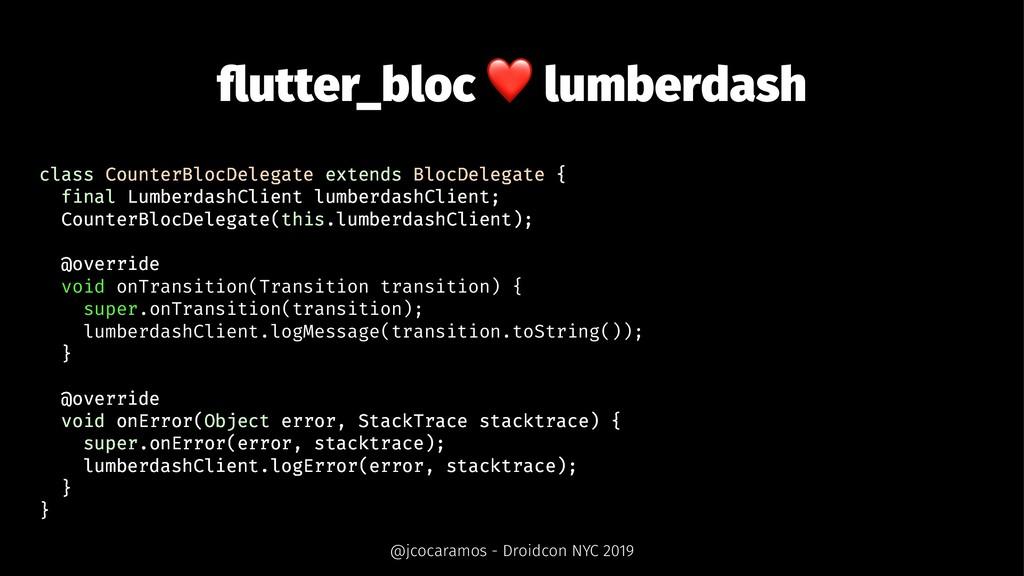 flutter_bloc ❤ lumberdash class CounterBlocDeleg...