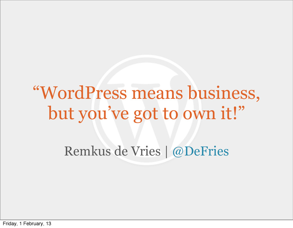 """WordPress means business, but you've got to ow..."