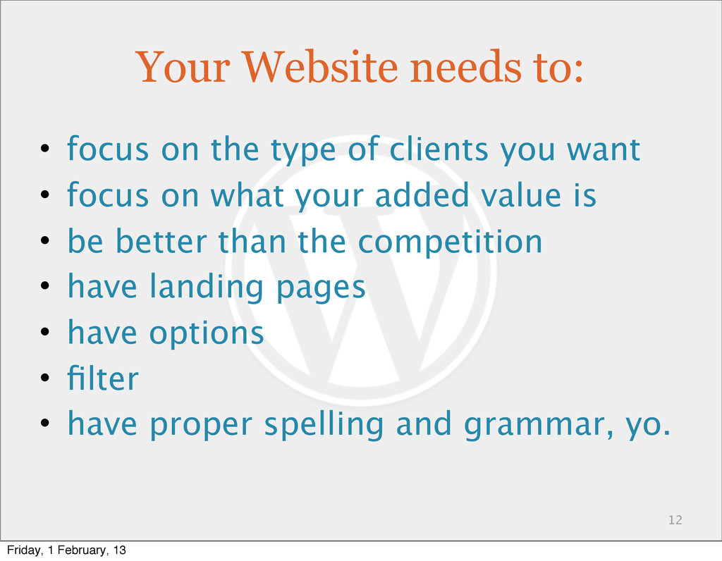 Your Website needs to: • focus on the type of c...