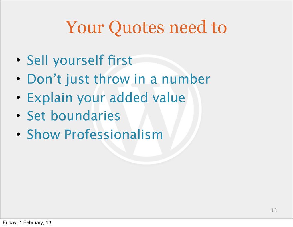 Your Quotes need to • Sell yourself first • Don'...