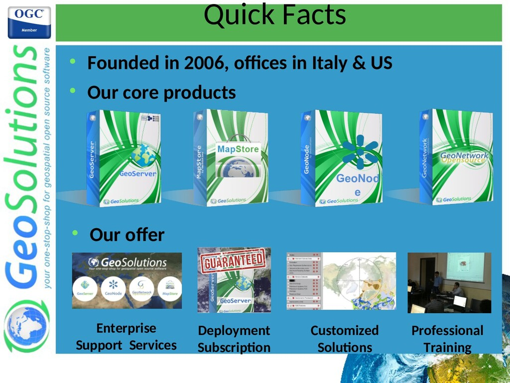 Quick Facts  Founded in 2006, ofces in Italy &...