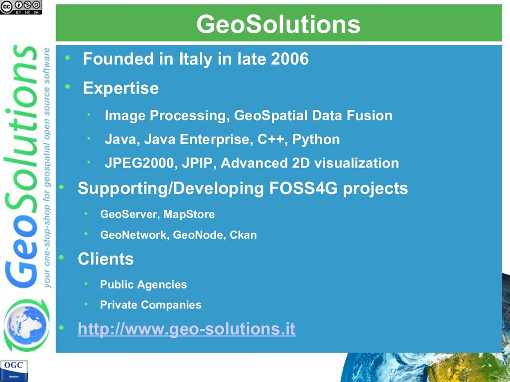 GeoSolutions  Founded in Italy in late 2006  ...