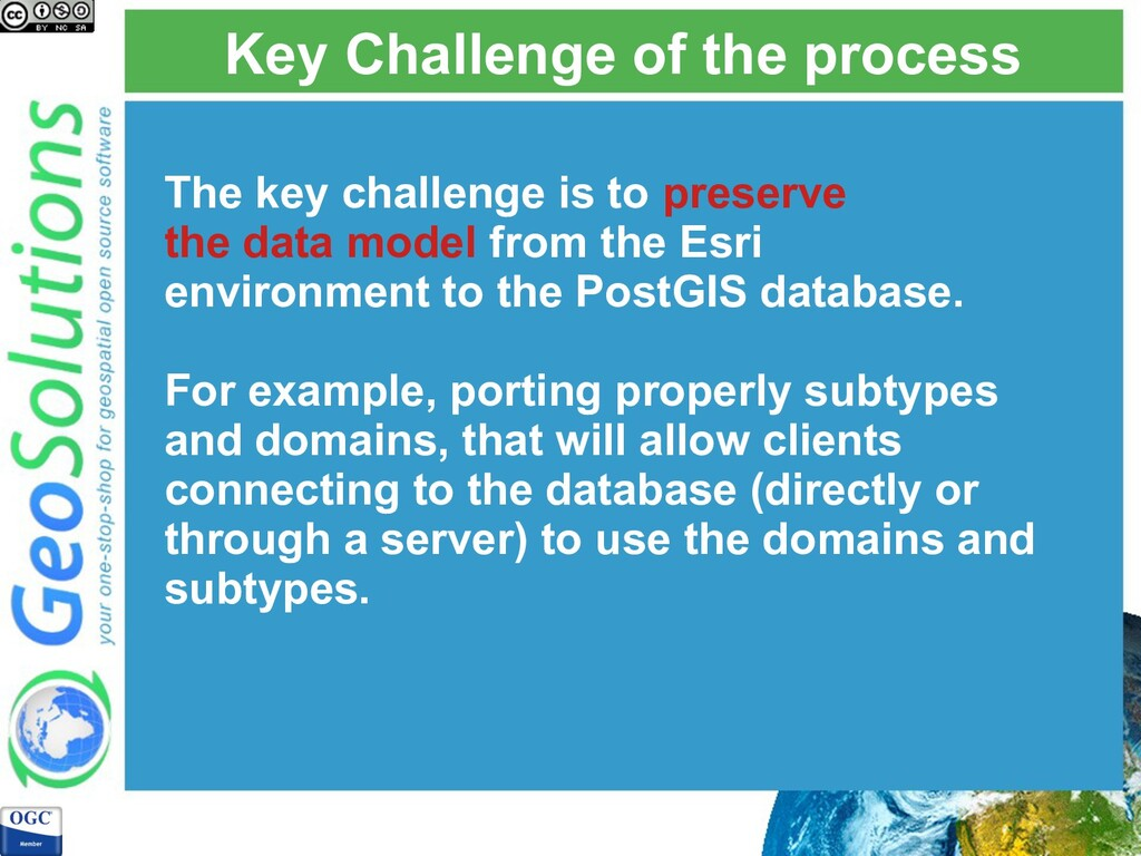 Key Challenge of the process The key challenge ...