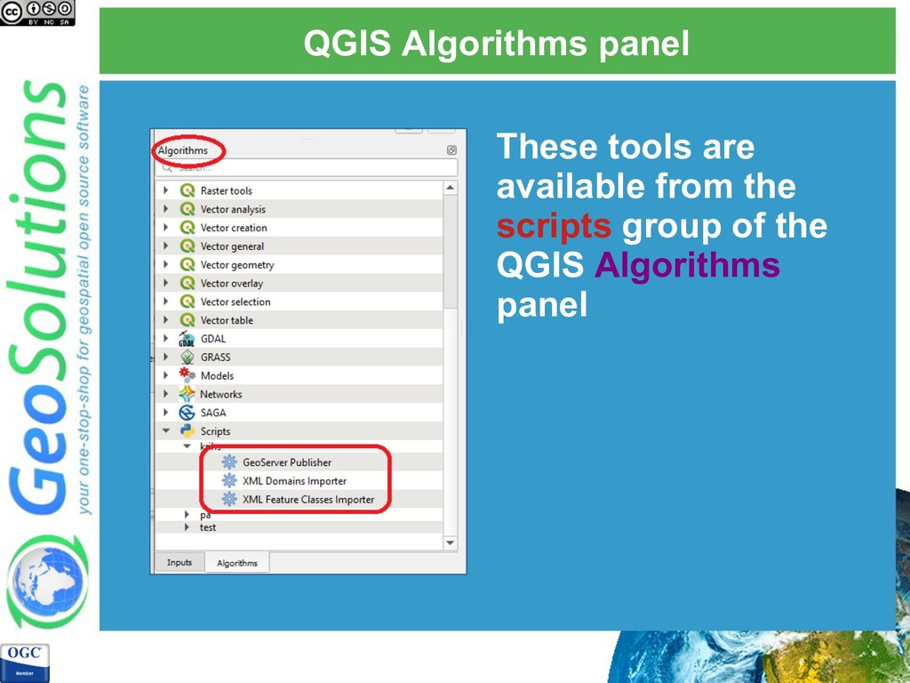 QGIS Algorithms panel These tools are available...