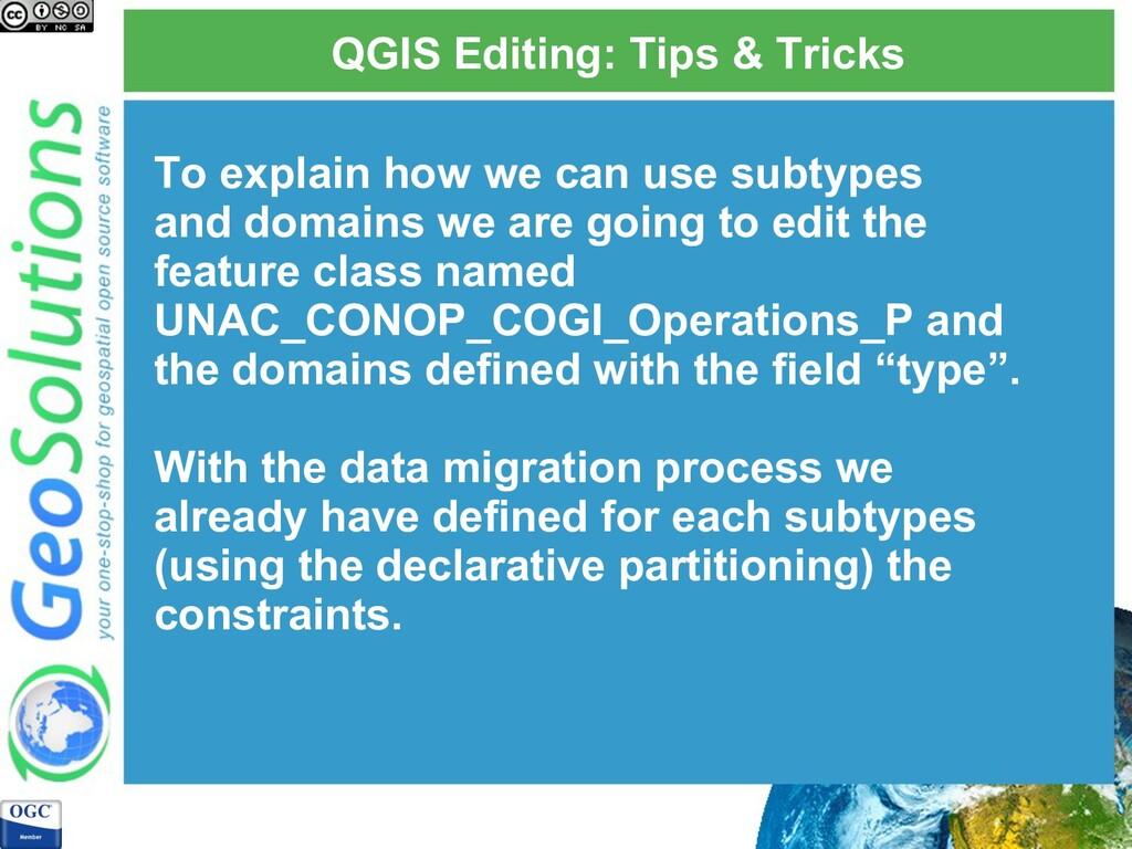 QGIS Editing: Tips & Tricks To explain how we c...
