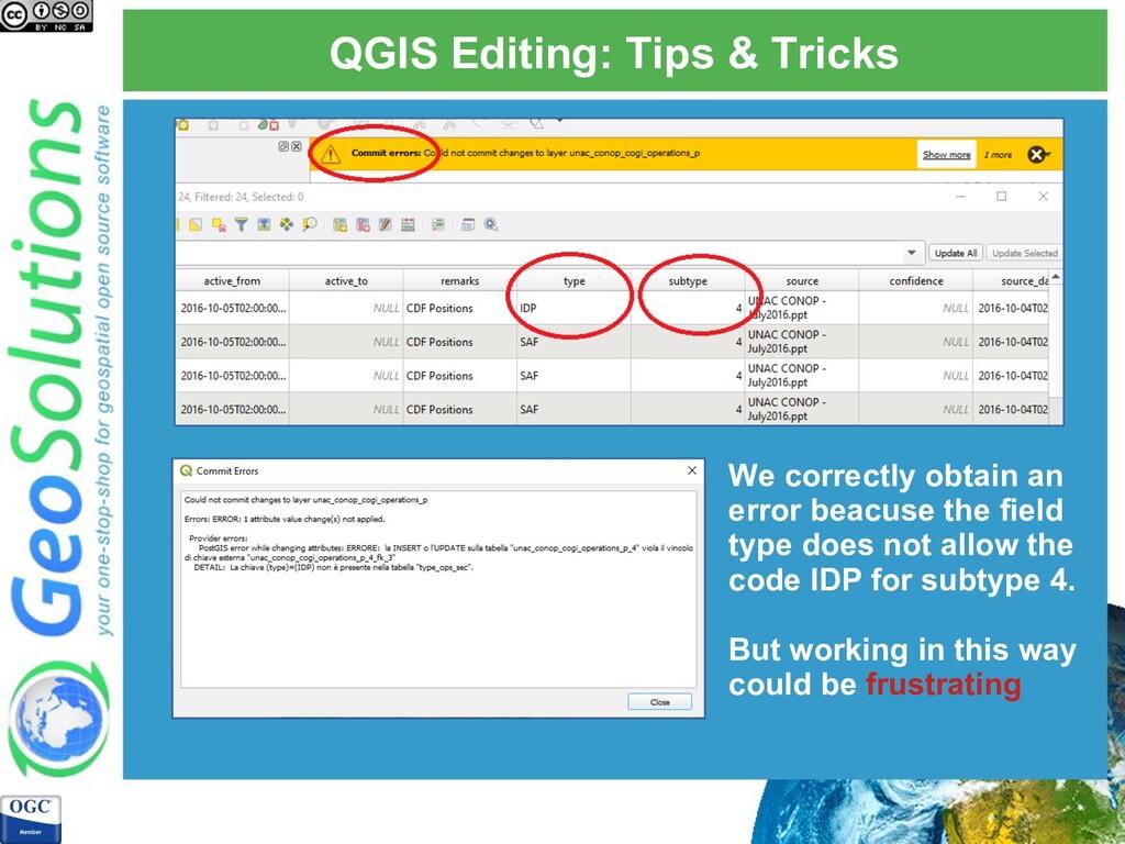 QGIS Editing: Tips & Tricks We correctly obtain...