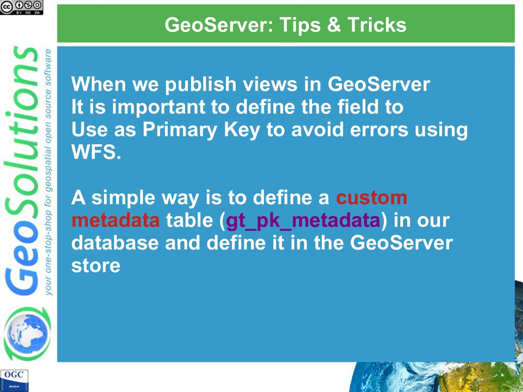 GeoServer: Tips & Tricks When we publish views ...