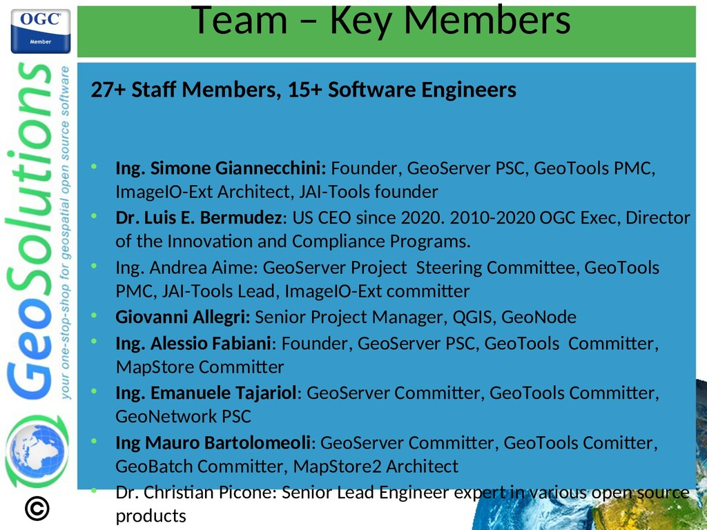 Team – Key Members 27+ Staf Members, 15+ Sofwar...