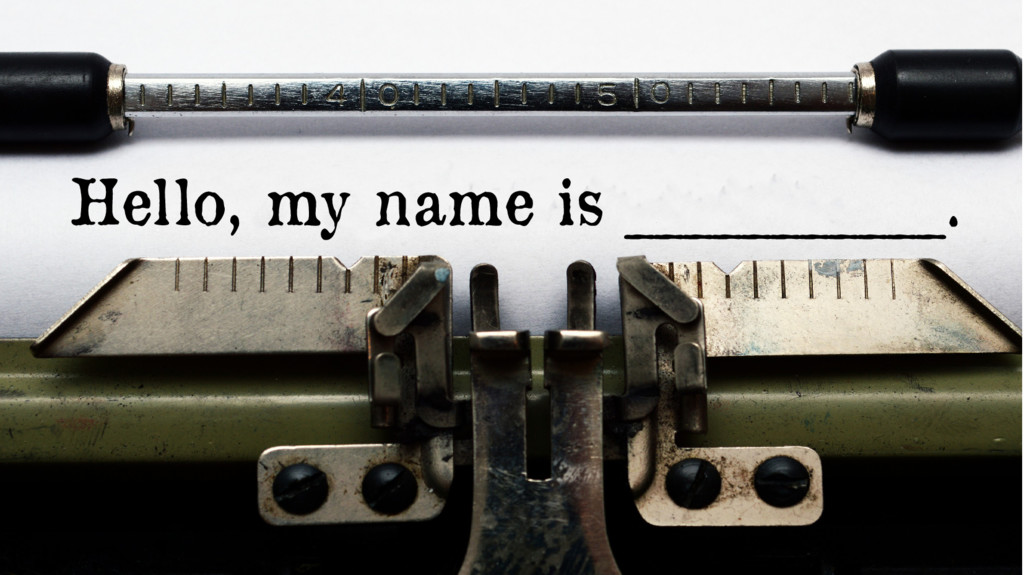 Hello, my name is ___________.