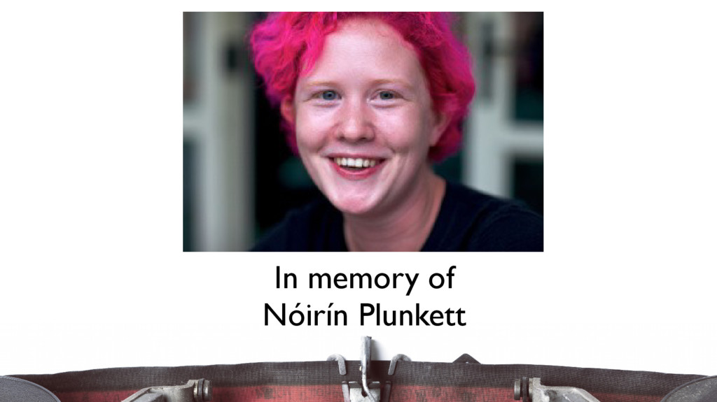 In memory of Nóirín Plunkett