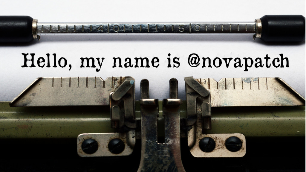 Hello, my name is @novapatch