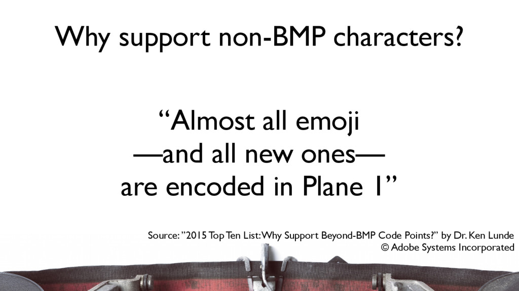"""Almost all emoji —and all new ones— are encode..."