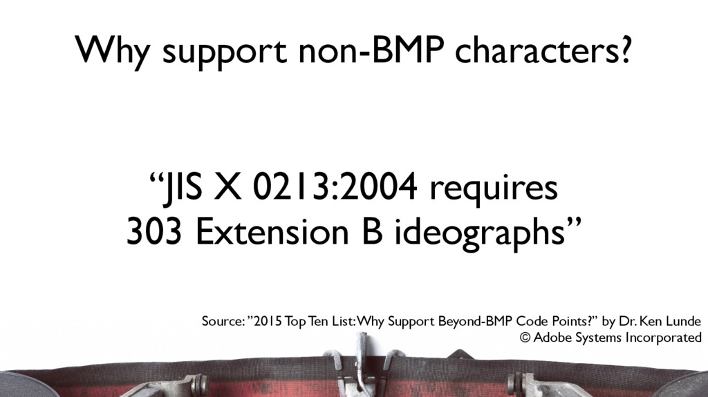 """JIS X 0213:2004 requires 303 Extension B ideog..."
