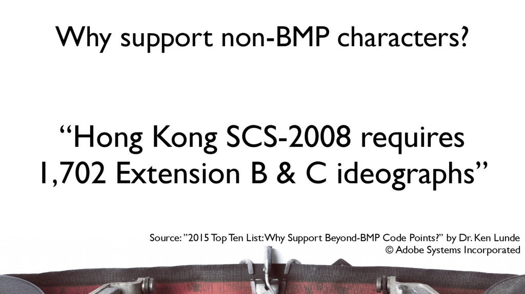 """Hong Kong SCS-2008 requires 1,702 Extension B ..."