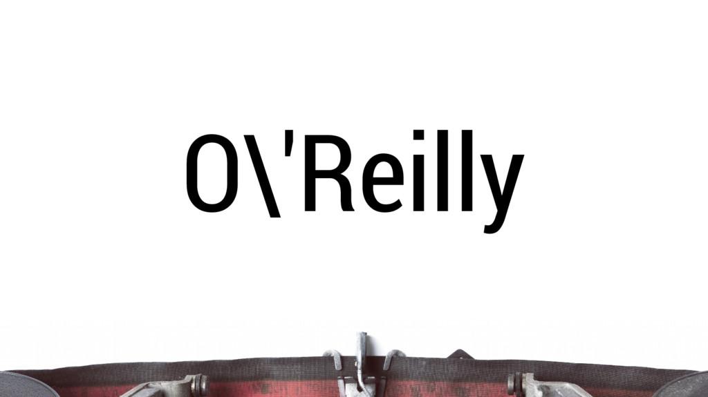 O\'Reilly
