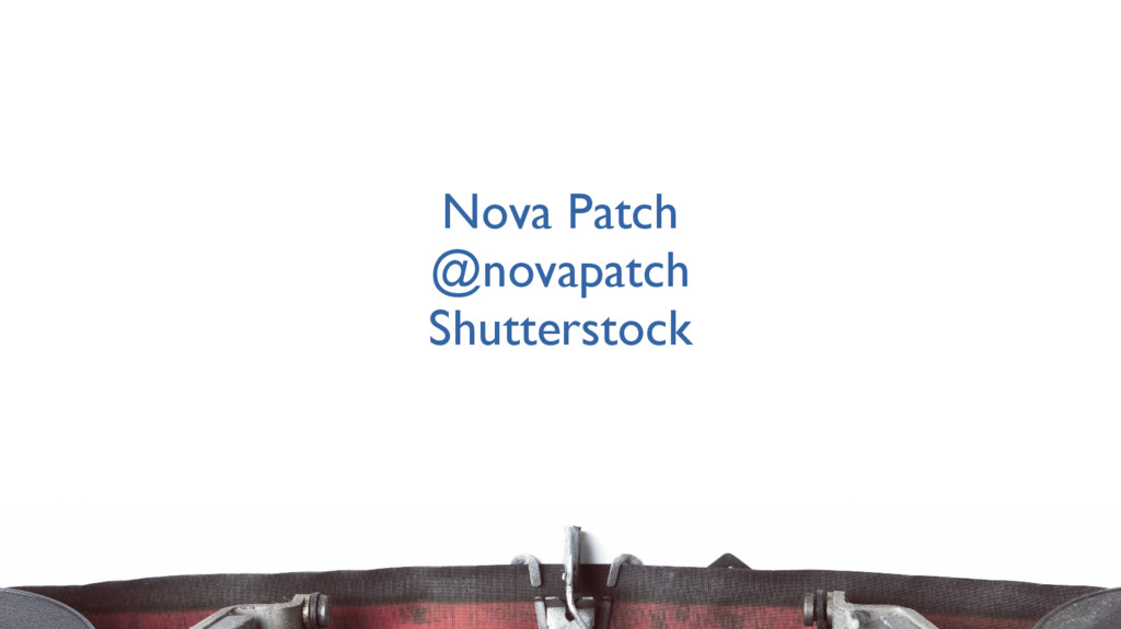 Nova Patch @novapatch Shutterstock