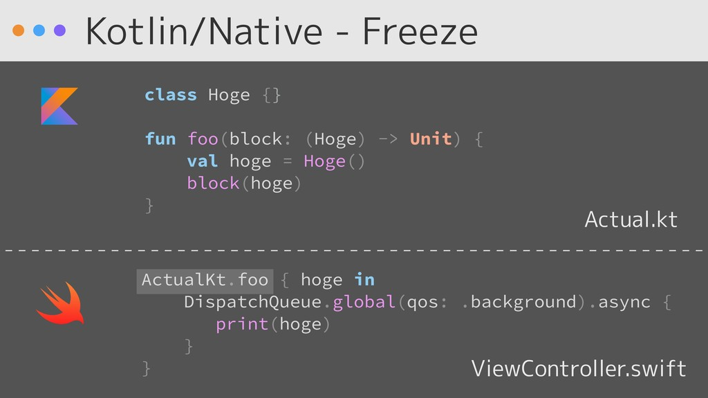 Kotlin/Native - Freeze Actual.kt ViewController...