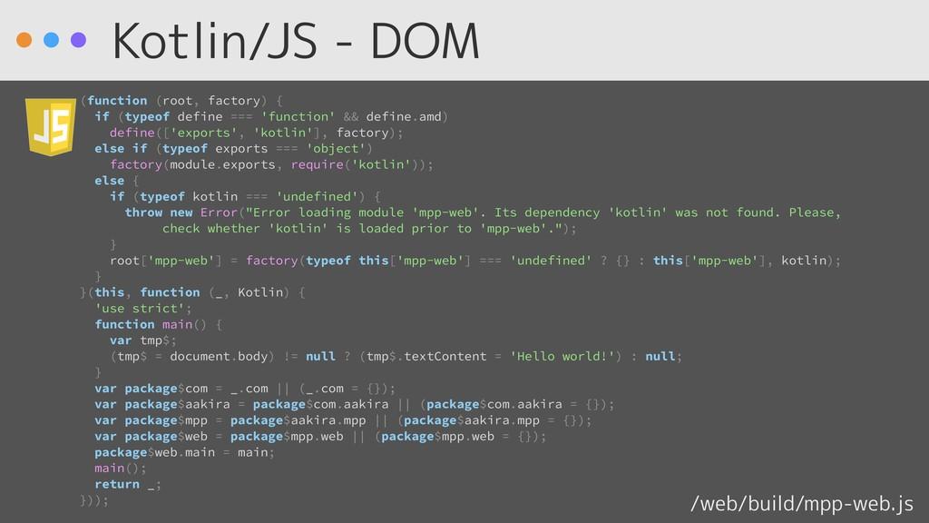 Kotlin/JS - DOM /web/build/mpp-web.js (function...
