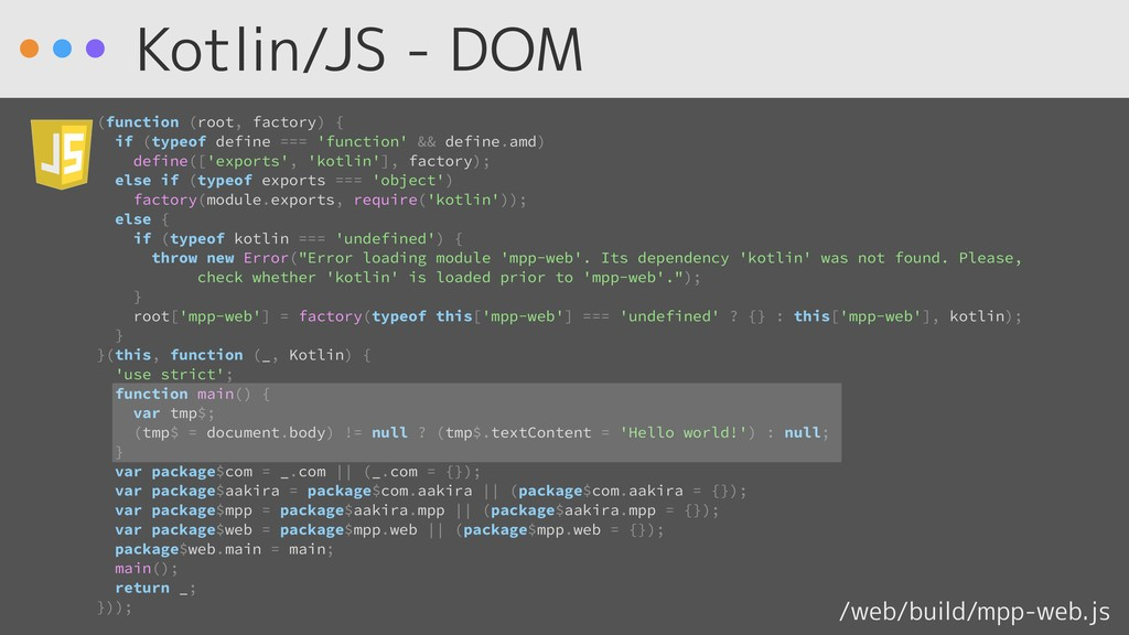Kotlin/JS - DOM (function (root, factory) { if ...