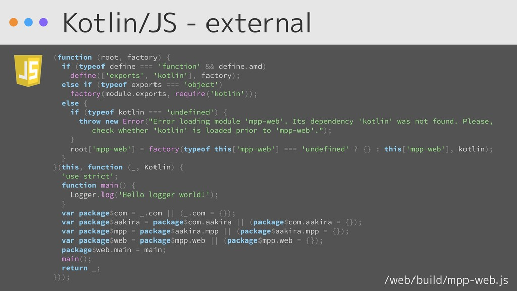 Kotlin/JS - external (function (root, factory) ...