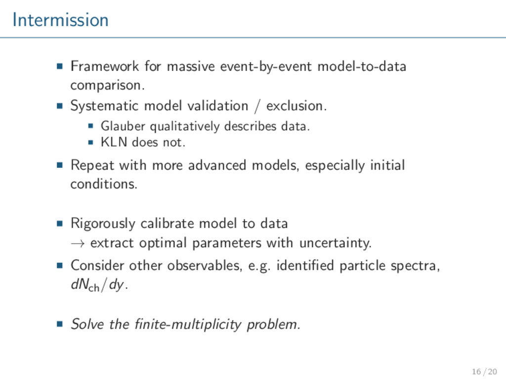 Intermission Framework for massive event-by-eve...