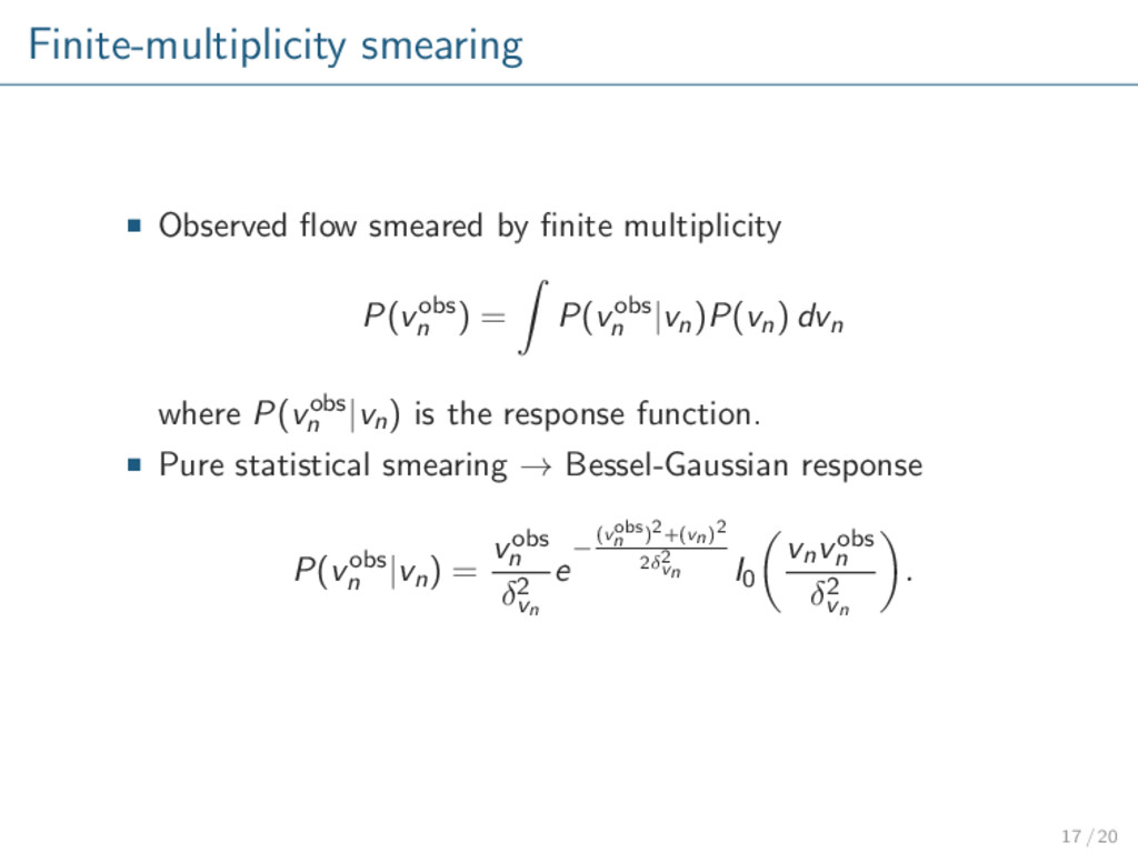 Finite-multiplicity smearing Observed flow smear...