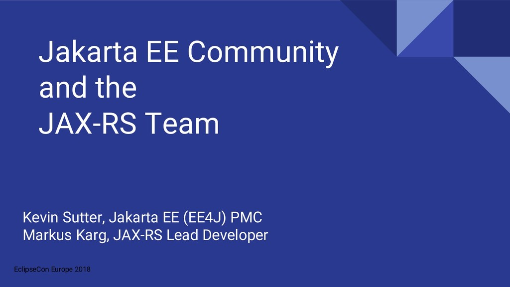 EclipseCon Europe 2018 Jakarta EE Community and...