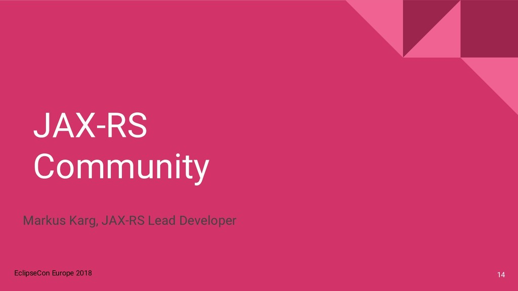 EclipseCon Europe 2018 JAX-RS Community 14 Mark...