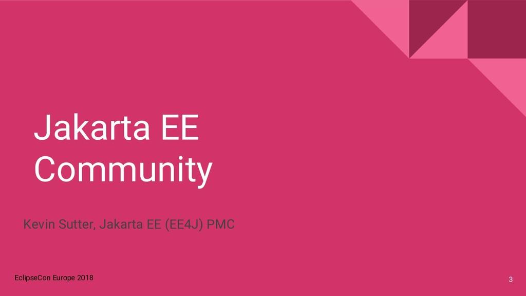 EclipseCon Europe 2018 Jakarta EE Community 3 K...