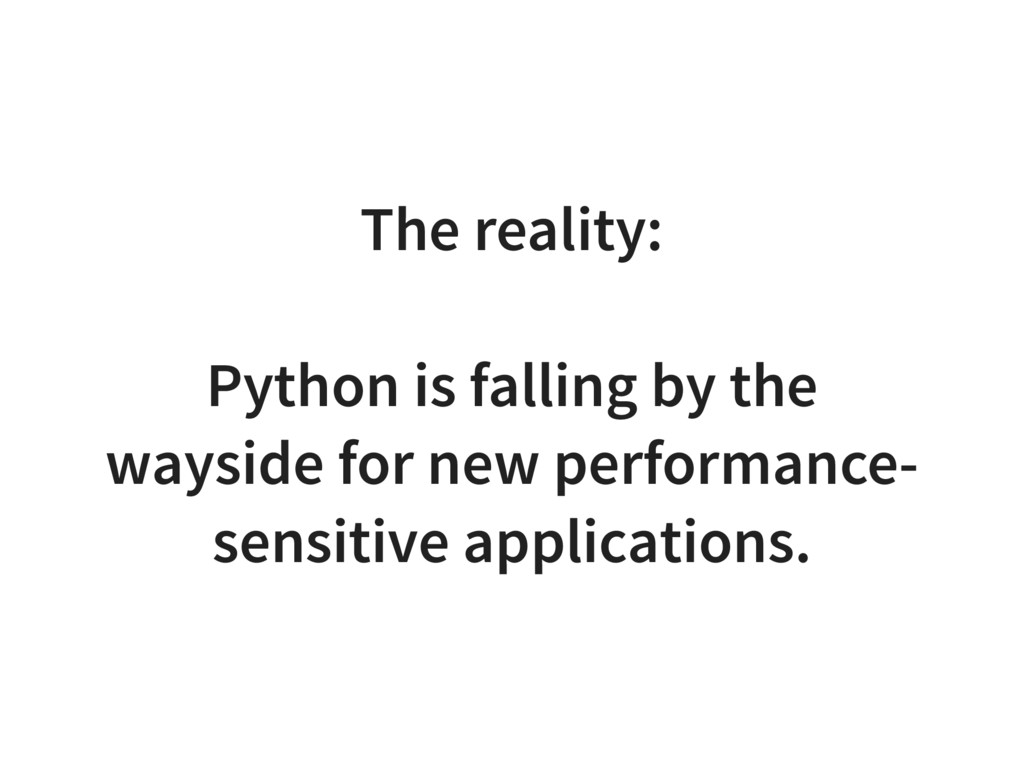 The reality: Python is falling by the wayside f...