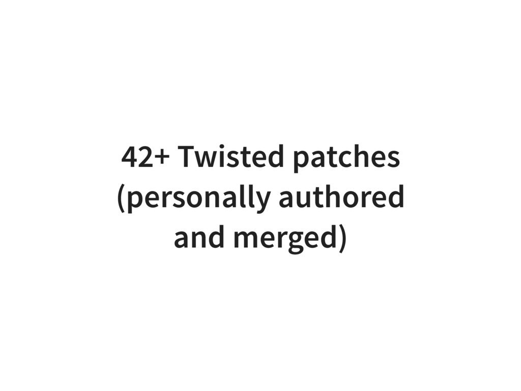 42+ Twisted patches (personally authored and me...