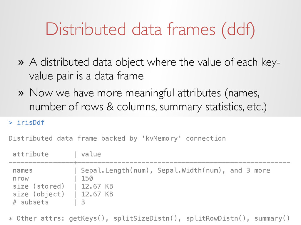 Distributed data frames (ddf) » A distributed ...