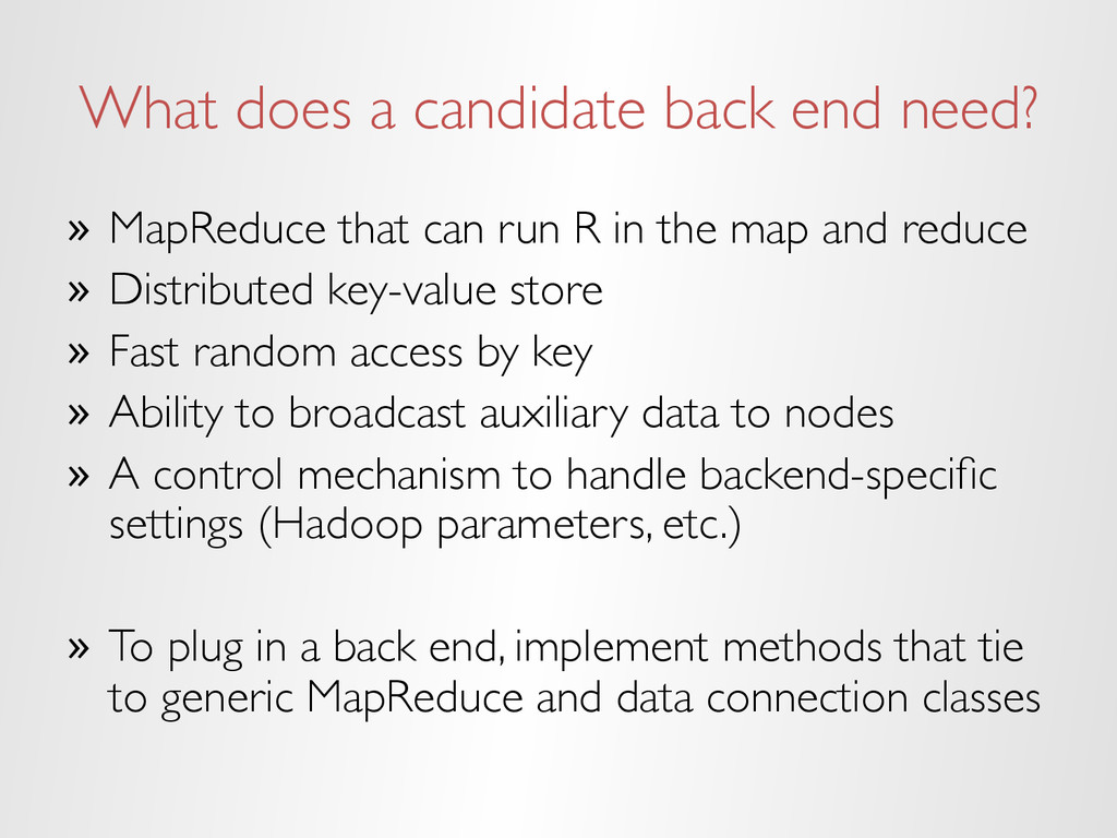 What does a candidate back end need? » MapRedu...