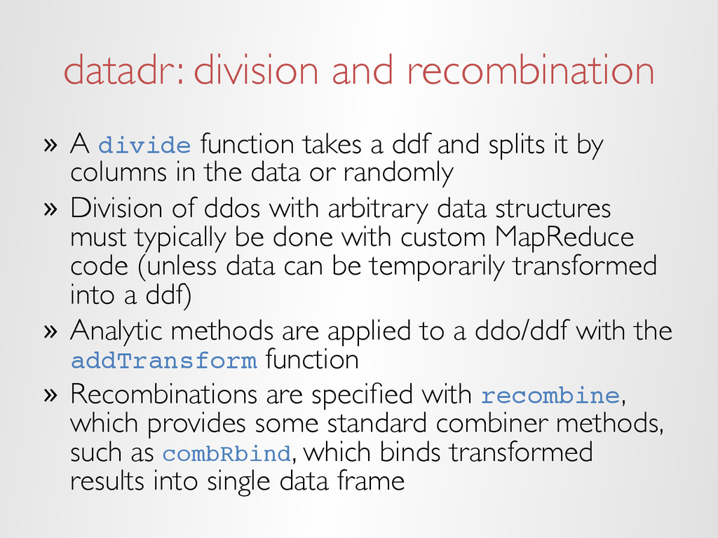 datadr: division and recombination » A divide ...