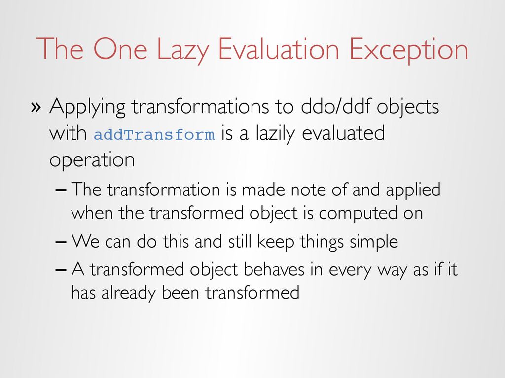 The One Lazy Evaluation Exception » Applying t...