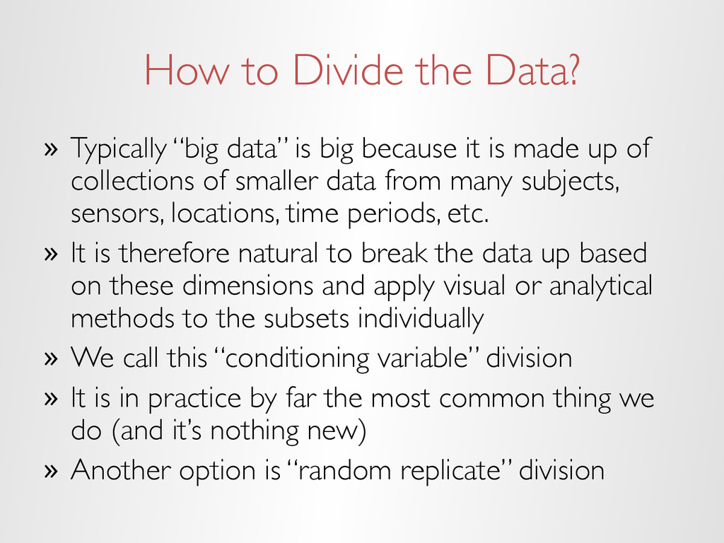 """How to Divide the Data? » Typically """"big data""""..."""
