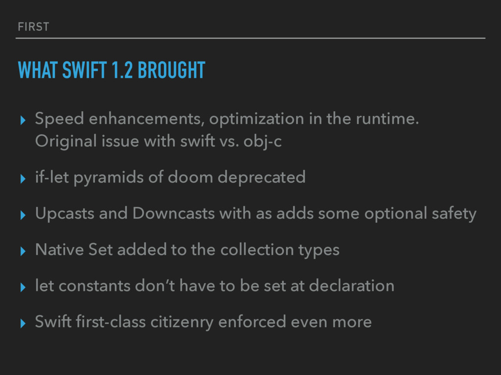 FIRST WHAT SWIFT 1.2 BROUGHT ▸ Speed enhancemen...
