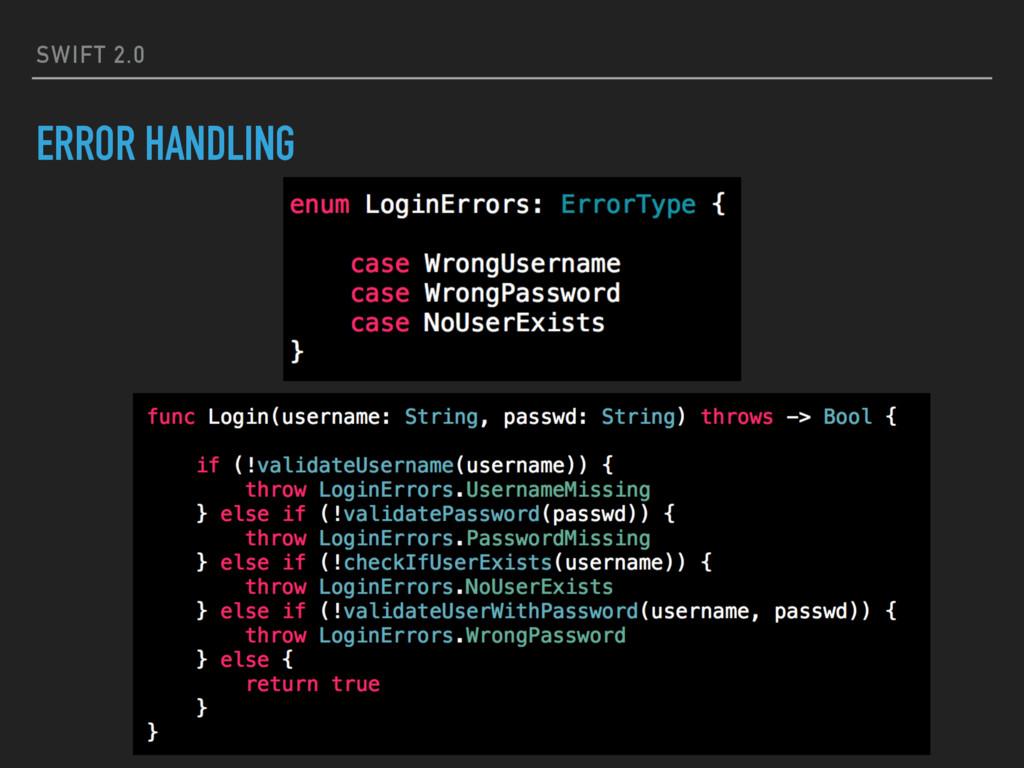 SWIFT 2.0 ERROR HANDLING