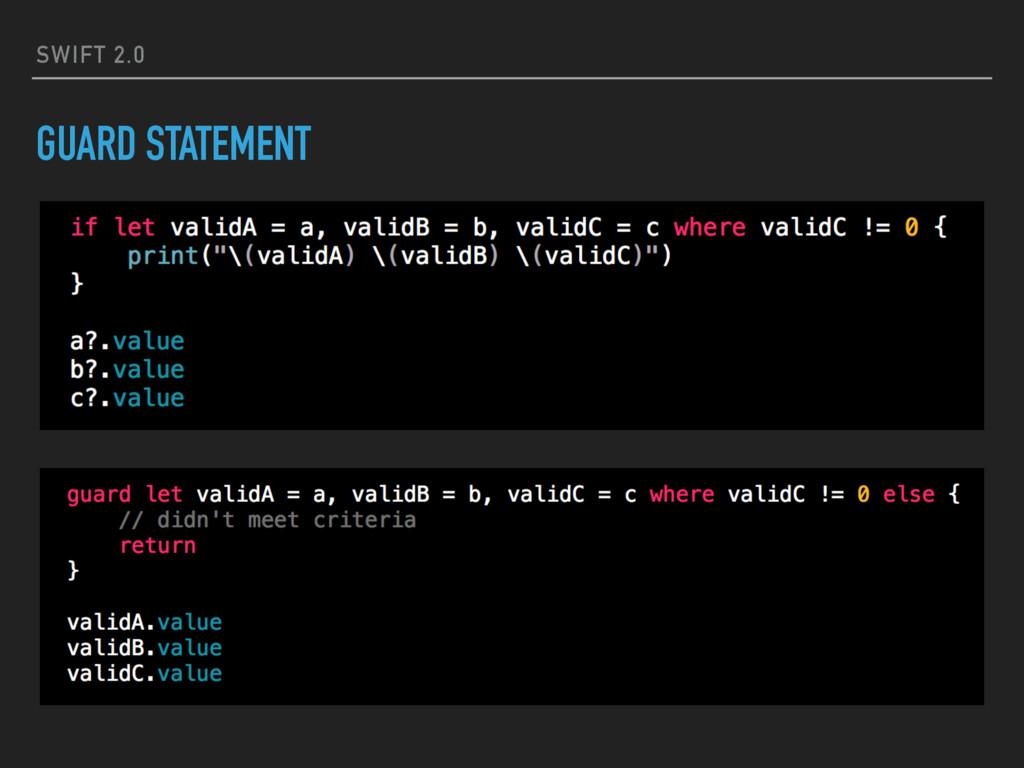 SWIFT 2.0 GUARD STATEMENT