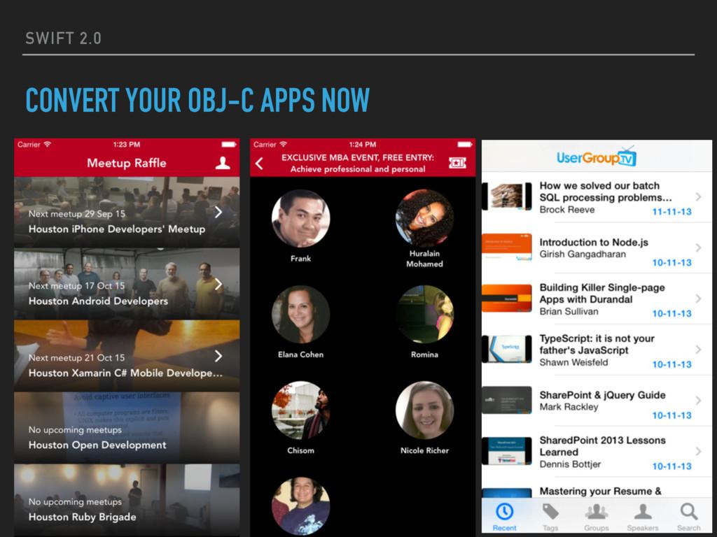 SWIFT 2.0 CONVERT YOUR OBJ-C APPS NOW