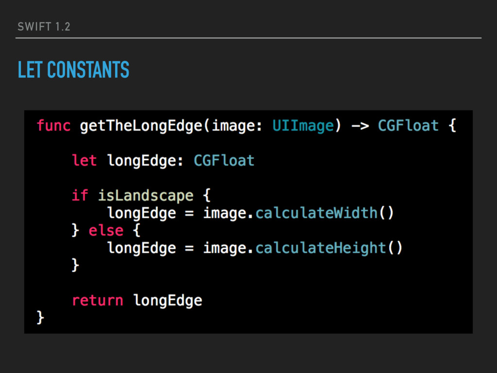 SWIFT 1.2 LET CONSTANTS