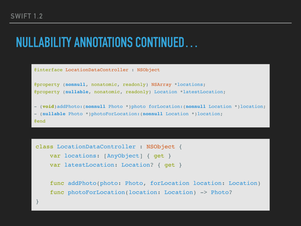SWIFT 1.2 NULLABILITY ANNOTATIONS CONTINUED…