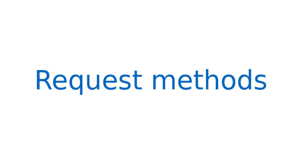 Request methods