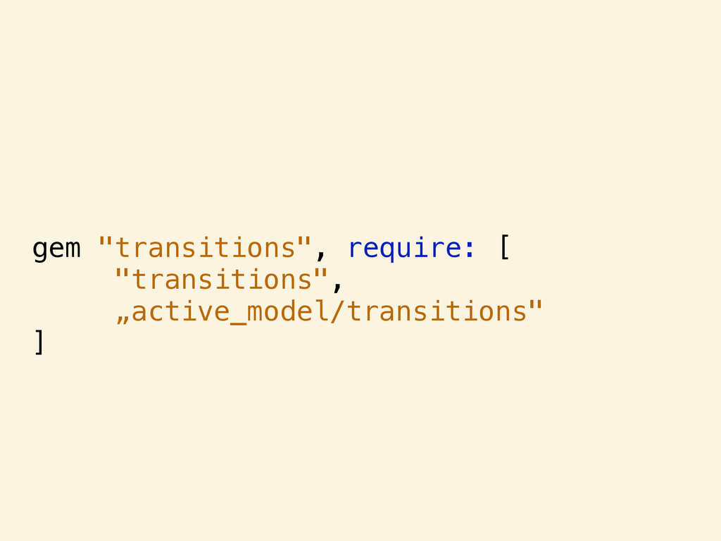 "gem ""transitions"", require: [ ""transitions"", ""a..."