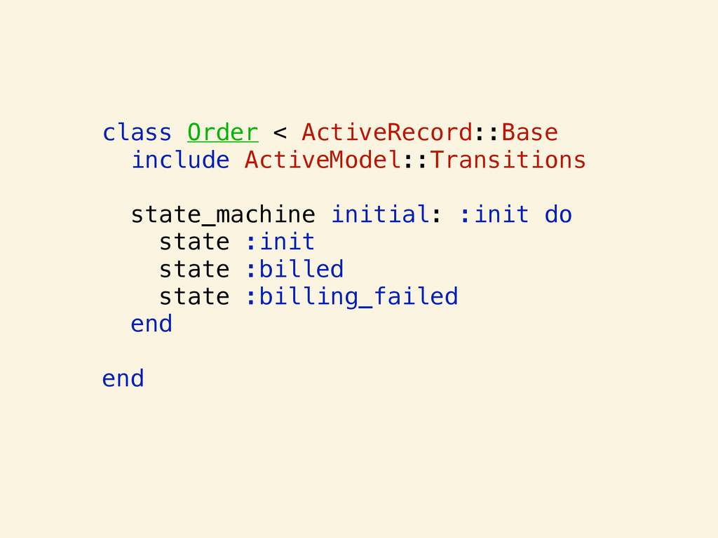 class Order < ActiveRecord::Base include Active...