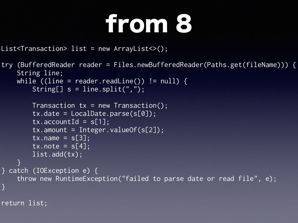 List<Transaction> list = new ArrayList<>(); try...