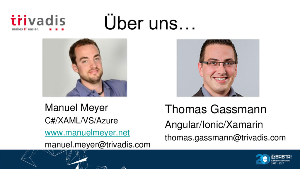 Über uns… Thomas Gassmann Angular/Ionic/Xamarin...